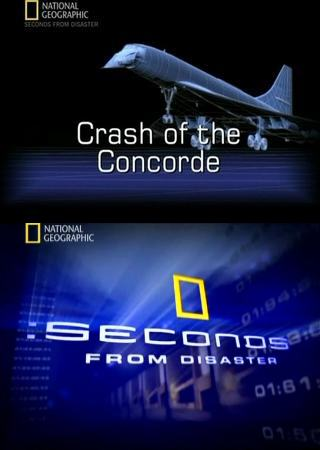 National Geographic: ������� �� ����������. �������� �������� - (Seconds from Disaster. Crash of the Concorde)