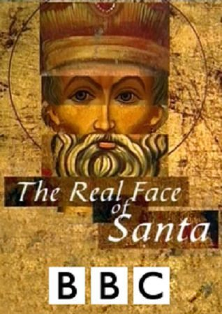 BBC: Лик Санта Клауса - (BBC: The Real Face of Santa)
