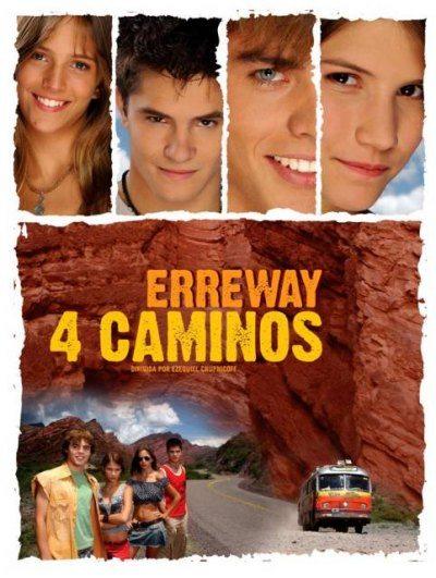 Четыре дороги - (Erreway: 4 caminos)