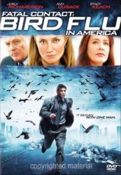 Смертельный Контакт: Птичий грипп в Америке - Fatal Contact: Bird Flu in America