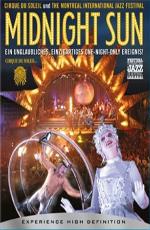 Цирк солнца: Полуночное Солнце - (Cirque du Soleil: Midnight Sun)