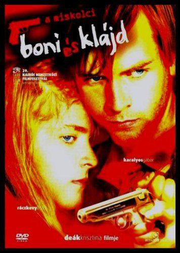 Бонни и Клайд из Мишкольца - (A Miskolci boniesklajd)