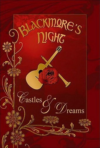 Blackmore's Night - Castles & Dreams