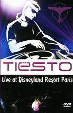 Tiesto: Live at Disneyland Resort Paris