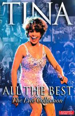 Tina Turner - All The Best. The Live Collection