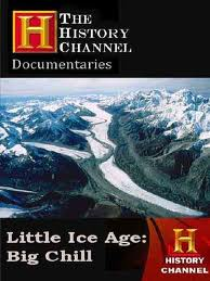 History Channel: Малый ледниковый период - (History Channel: Little Ice Age: Big Chill)