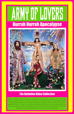 Army Of Lovers - Hurrah Hurrah Apocalypse