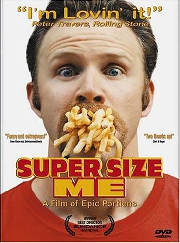 Двойная порция - (Super Size Me)
