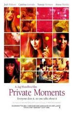 Интимные моменты - (Private Moments)