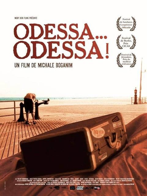 Одесса, Одесса - (Odessa... Odessa!)