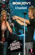Bon Jovi and Sugarland: Crossroads