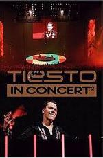 Tiesto - In Concert 2