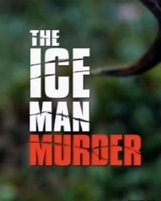 BBC: Убийство Ледяного Человека - (The Iceman murder)
