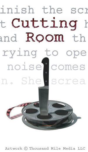 Монтажная - (Cutting Room)