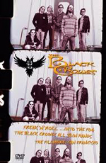 The Black Crowes: Freak' N' Roll... into the Fog