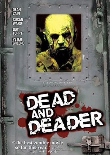 Заражение: Вирус смерти - (Dead And Deader)