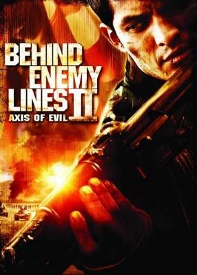 В тылу врага 2: Топор дьявола - (Behind Enemy Lines 2 - Axis Of Evil)
