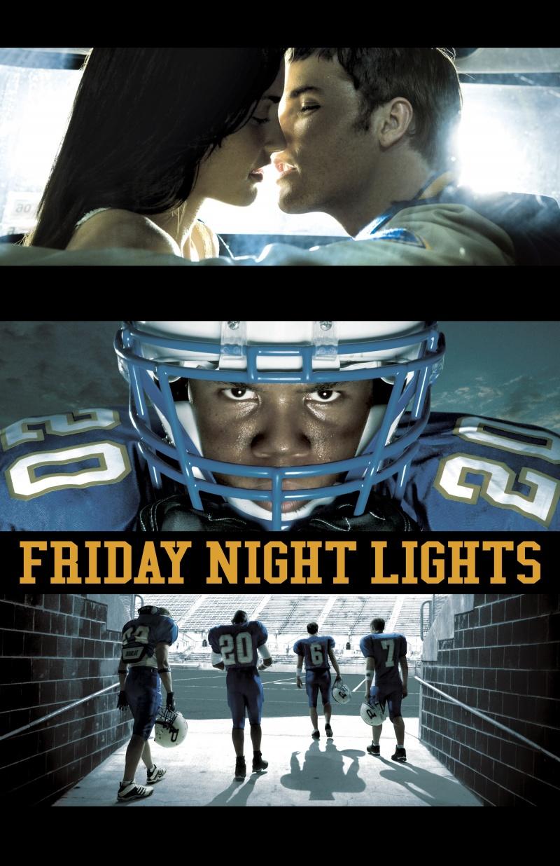 Ночные огни пятницы - (Friday Night Lights)