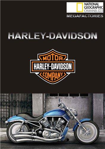 National Geographic: ���������������: ����������: ������ �������� - (MegaStructures. Megafactories: Harley-Davidson)