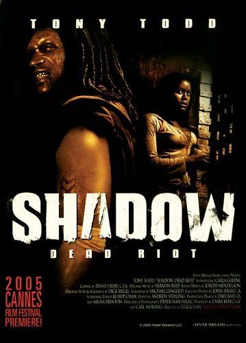 Восстание душ: Бунт мертвецов - (Shadow: Dead Riot)