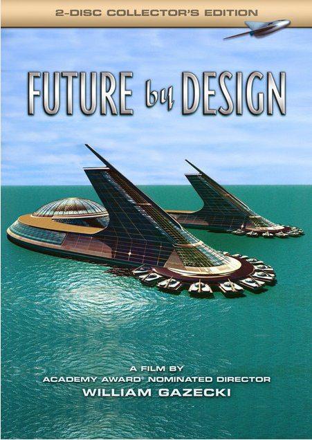 Спроектированное Будущее - (Future By Design (William Gazecki))