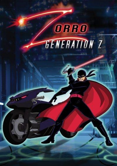 Зорро: Поколение Зет - (Zorro: Generation Z)