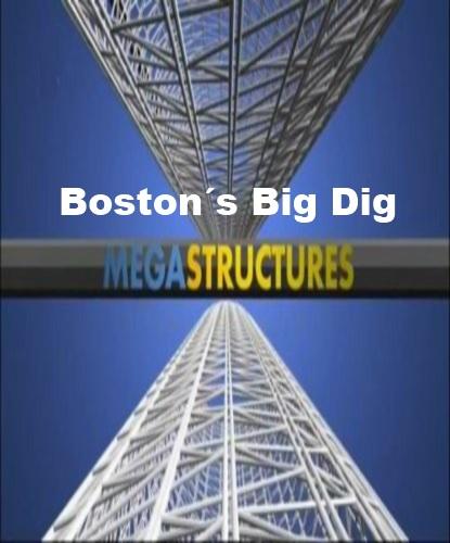 National Geographic: Суперсооружения: Большой бостонский тоннель - (MegaStructures: Boston)