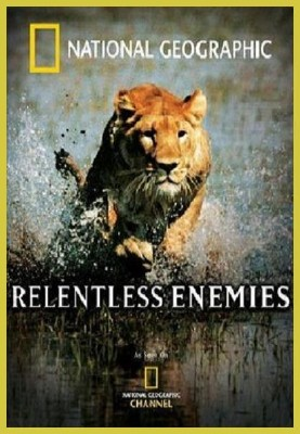 National Geographic: Непримиримые противники - (Relentless Enemies)