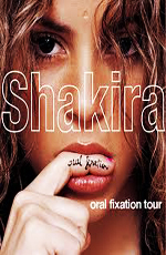 Shakira: The Oral Fixation Tour