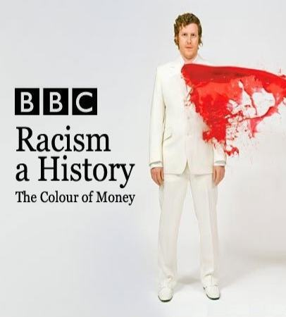 BBC: История расизма - (Racism: A History)
