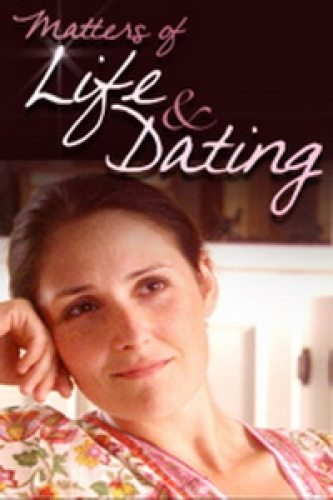 Вопрос жизни и свидания - (Matters of Life and Dating)