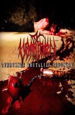 Vomitory: Terrorize Brutalize Sodomize (Bonus DVD)