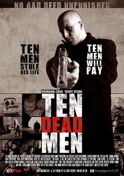 Десять мертвецов - (Ten Dead Men)