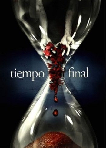 В последний момент - (Tiempo Final)