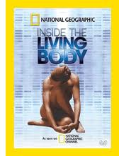 National Geographic: Внутри живого тела - (National Geographic: Inside the Living Body)