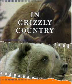 Страна гризли - In Grizzly Country