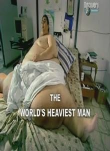 Discovery: ����� ������� ������� � ���� - (The Worlds Heaviest Man)