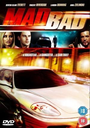 Крутой форсаж - (Mad Bad)