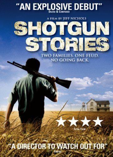 Огнестрельные истории - (Shotgun Stories)