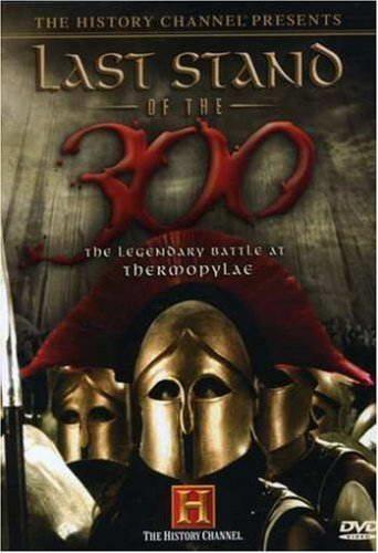 History Channel: Последний бой 300 спартанцев - (Last Stand of The 300)