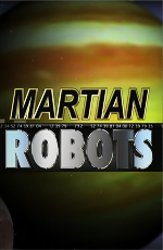 National Geographic: ����������� ������ - (National Geographic: Martian Robots)