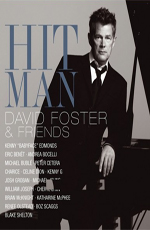David Foster and Friends: Hit Man