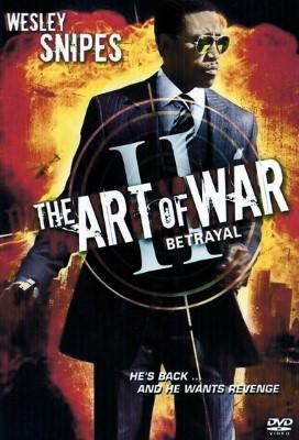 Искусство войны 2: Предательство - (The Art of War II: Betrayal)