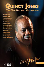 Quincy Jones: 75th Birthday Celebration-Live at Montreux