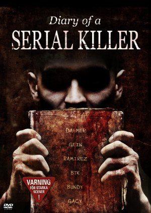 Дневник серийного убийцы - (Diary of a Serial Killer)