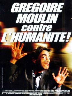 Грегори Мулин против человечества - Gregoire Moulin contre lhumanite