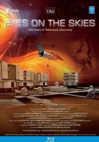 Глаза для небес. К 400-летию открытия телескопа. Виды космоса - (Eyes on the Skies. 400 years of Telescopic Discovery. Cosmic Slideshow)