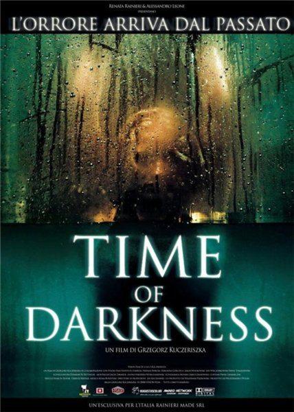 Время тьмы - (Pora mroku (Time Of Darkness))