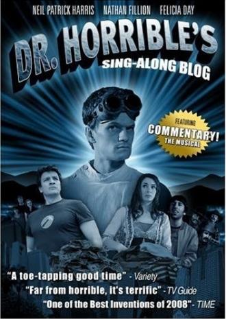 Музыкальный блог Доктора Ужасного - (Dr. Horrible's Sing-Along Blog)