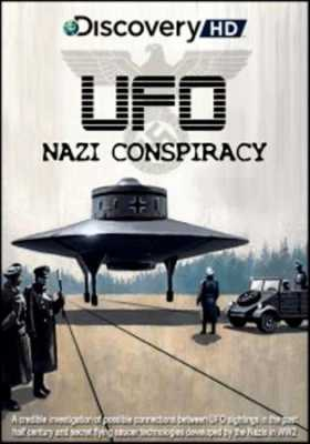 Discovery: Нацизм. Тайна НЛО - (Nazi UFO Conspiracy)